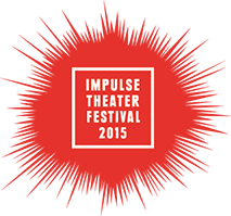 IMPULSE THEATER FESTIVAL 2015