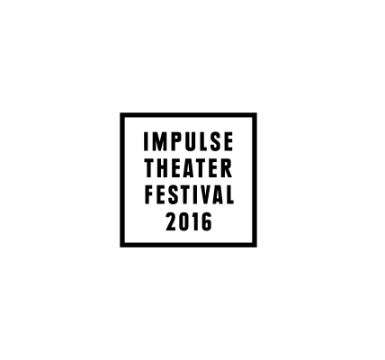 IMPULSE THEATER FESTIVAL 2016